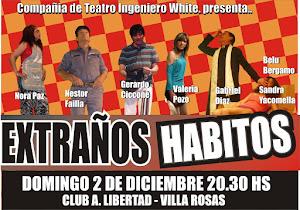 """"""" Extraños Habitos """" Club LIbertad de Villa Rosas"""