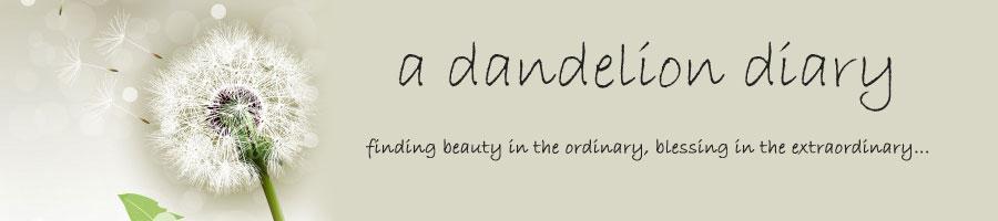 a dandelion diary