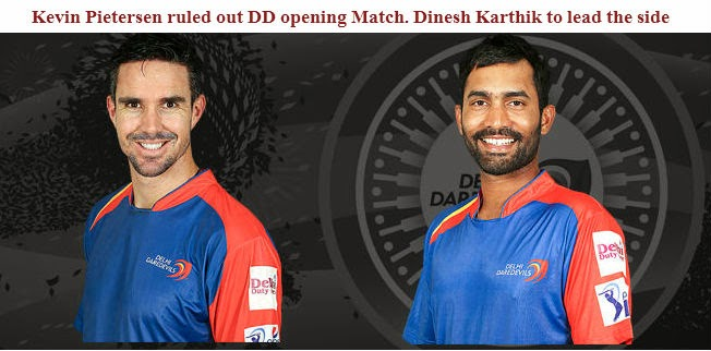 Kevin-Pietersen-ruled-out-Dinesh-Karthik-to-lead-Delhi-Daredevils