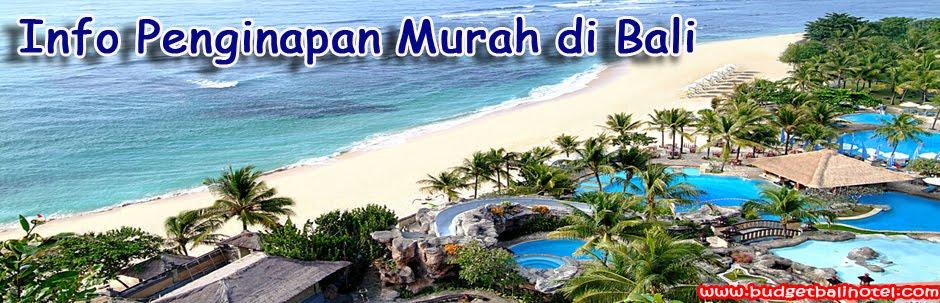 Info Penginapan Murah Di Bali Daftar Harga Hotel Dan Seminyak