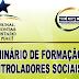 Seminário de Formação de Controladores Sociais e Ouvidoria Itinerante