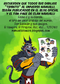 GALERIA DE LOS FANTICOS DEL UNIVERSO NAHUALLI