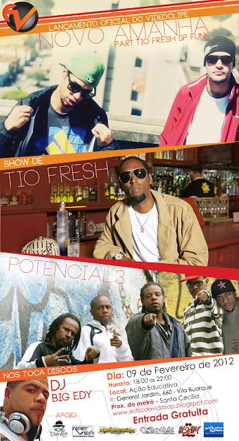 Show lançamento do v.clipe do Grupo Estilo de Vida - Show Tio Fresh & Potencial 3