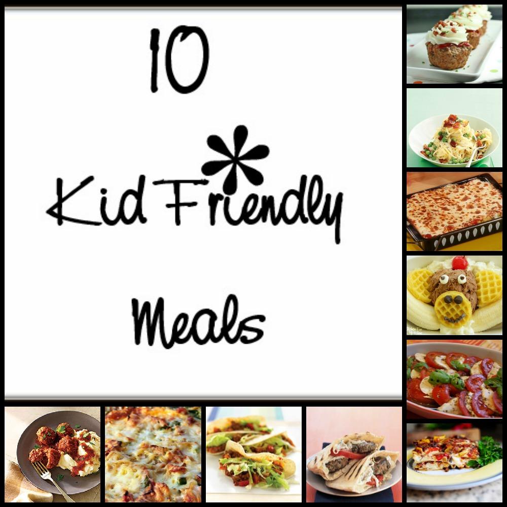 10 kid friendly meals