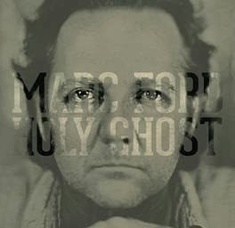 Black Crowes Marc Ford to release new solo album Holy Ghost