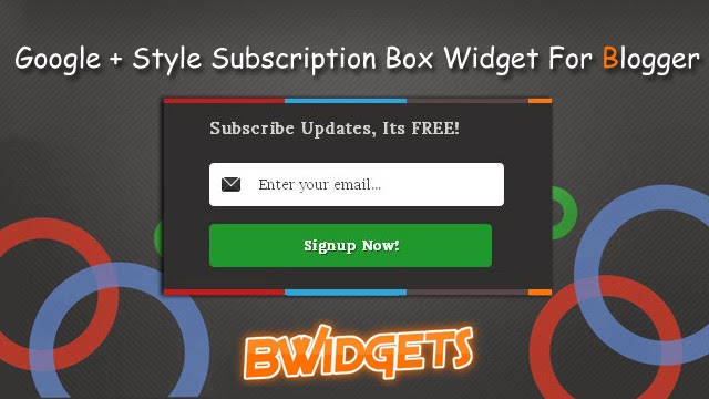 Google + Style Subscription Box Widget For Blogger