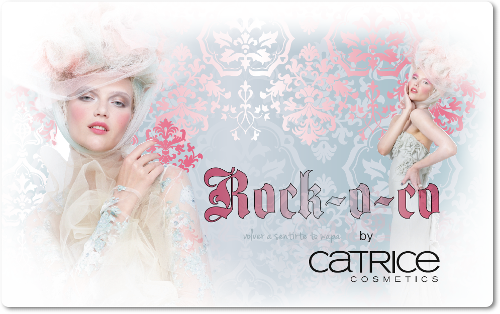CATRICE - Rock-o-co {Febrero - Marzo 2015}