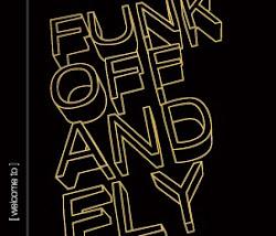 Funkoffandfly