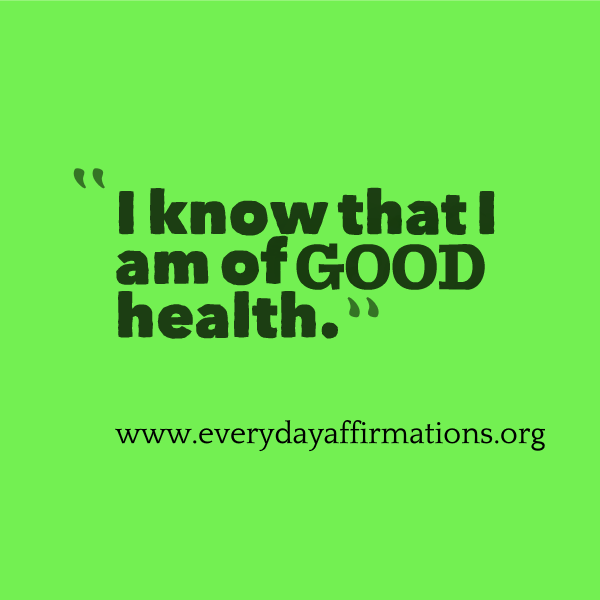 Daily Affirmations 2014, Affirmations for Health
