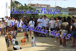 GINCANA PEÑAS Y VAQUILLAS DÍA 13