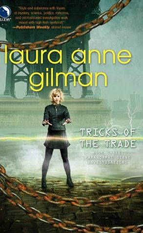 Laura Anne Gilman Tricks of the Trade Paranormal Scene Investigations #3