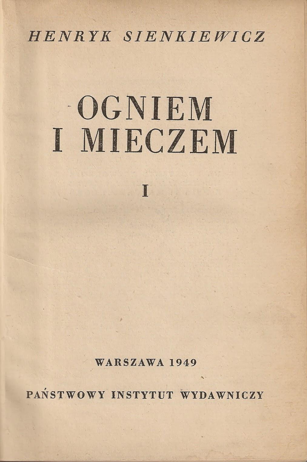 Ogniem i mieczem, Henryk Sienkiewicz, wydanie z 1949