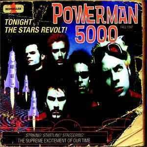 Powerman5000%2528Tonight%2Bthe%2BStars%2BRevolt%2521%2529.jpg