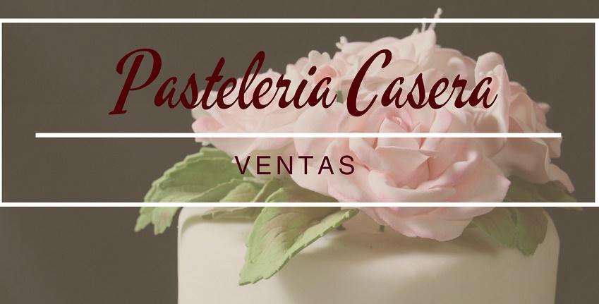 Pastelería Casera . Ventas