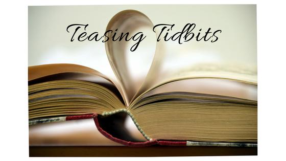 Teasing Tidbits