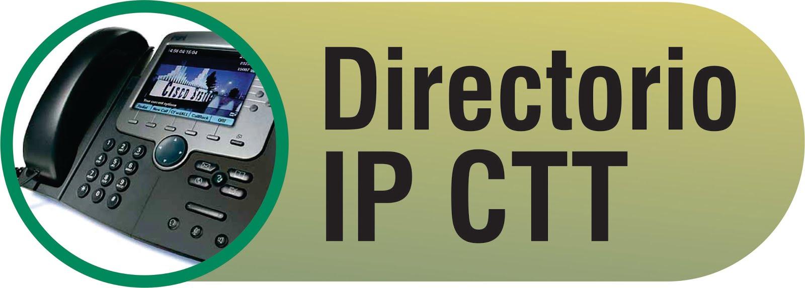 Directorio IP CTT