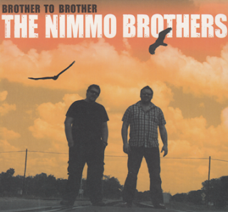 The Nimmo Brothers - Brother To Brother 2012
