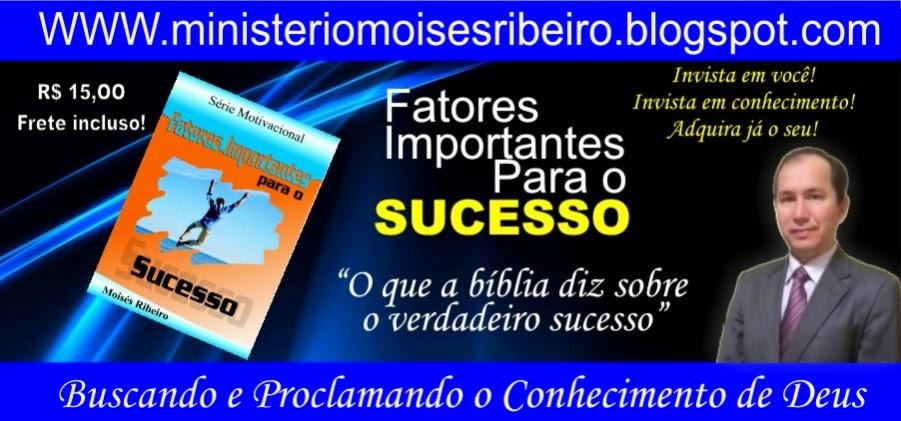 MINISTÉRIO MOISÉS RIBEIRO - CENTRO DE CONHECIMENTO
