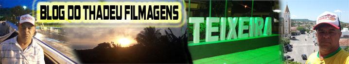 Blog do THADEU FILMAGENS