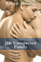Spotlight & Giveaway: His Unexpected Family by Robyn Thomas