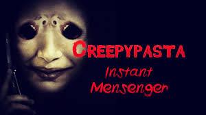 Creepypasta: Instant Messenger