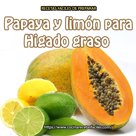 papaya,limón.