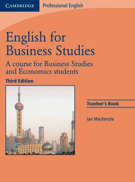 English for Business Studies Teacher's Book:  A Course for Business Studies and Economics Students  Author : Ian Mackenzie