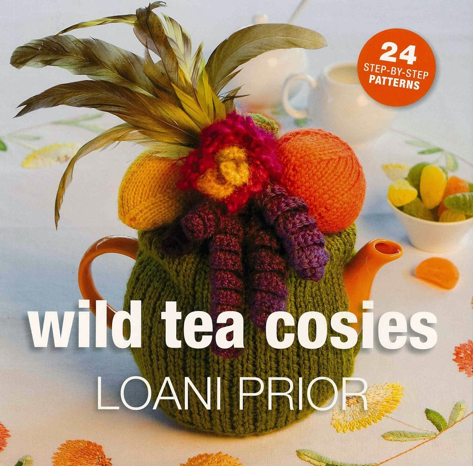 http://www.amazon.co.uk/Wild-Tea-Cosies-Step---step/dp/1844484181/ref=sr_1_4?s=books&ie=UTF8&qid=1391691557&sr=1-4&keywords=loani+prior