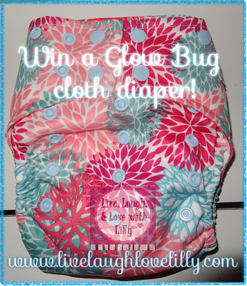 Live, Laugh, & Love with Lilly review glow bug cloth diapers