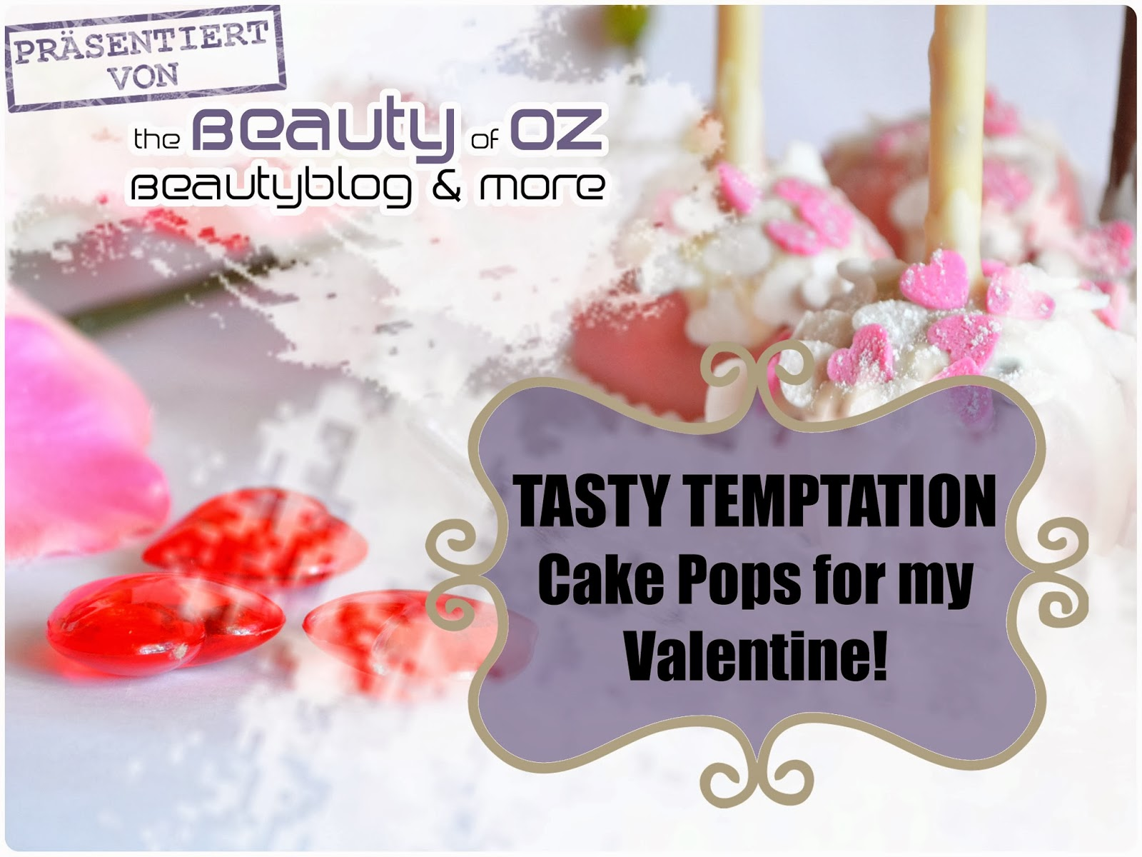 Rezept - Sweet Cake Pops for my Valentine