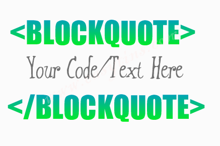 How To Customize Blogger Blockquote and Use it