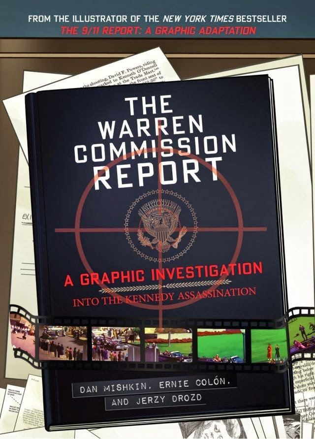 The Warren Commission Report: A Graphic Investigation