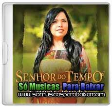 musicas+para+baixar CD Eliane Silva – Senhor do Tempo (2013)