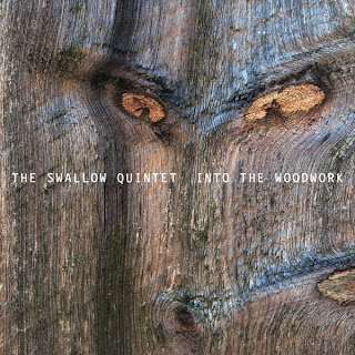 Steve Swallow Quintet, Into the Woodwork