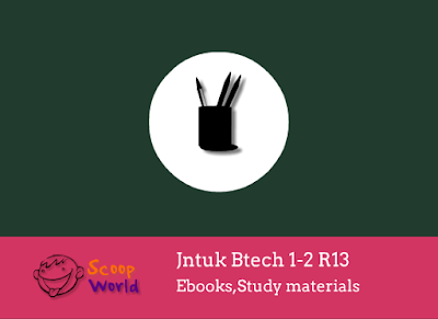 Jntu all branches 1-2 R13 text books,notes