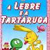 10 Grandes Tartarugas da Literatura