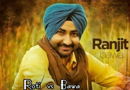dollar vs roti mp3 download lyrics & hd official video - ranjit bawa mitti da bawa