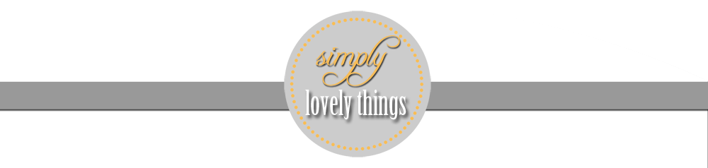 Simply.Lovely.Things