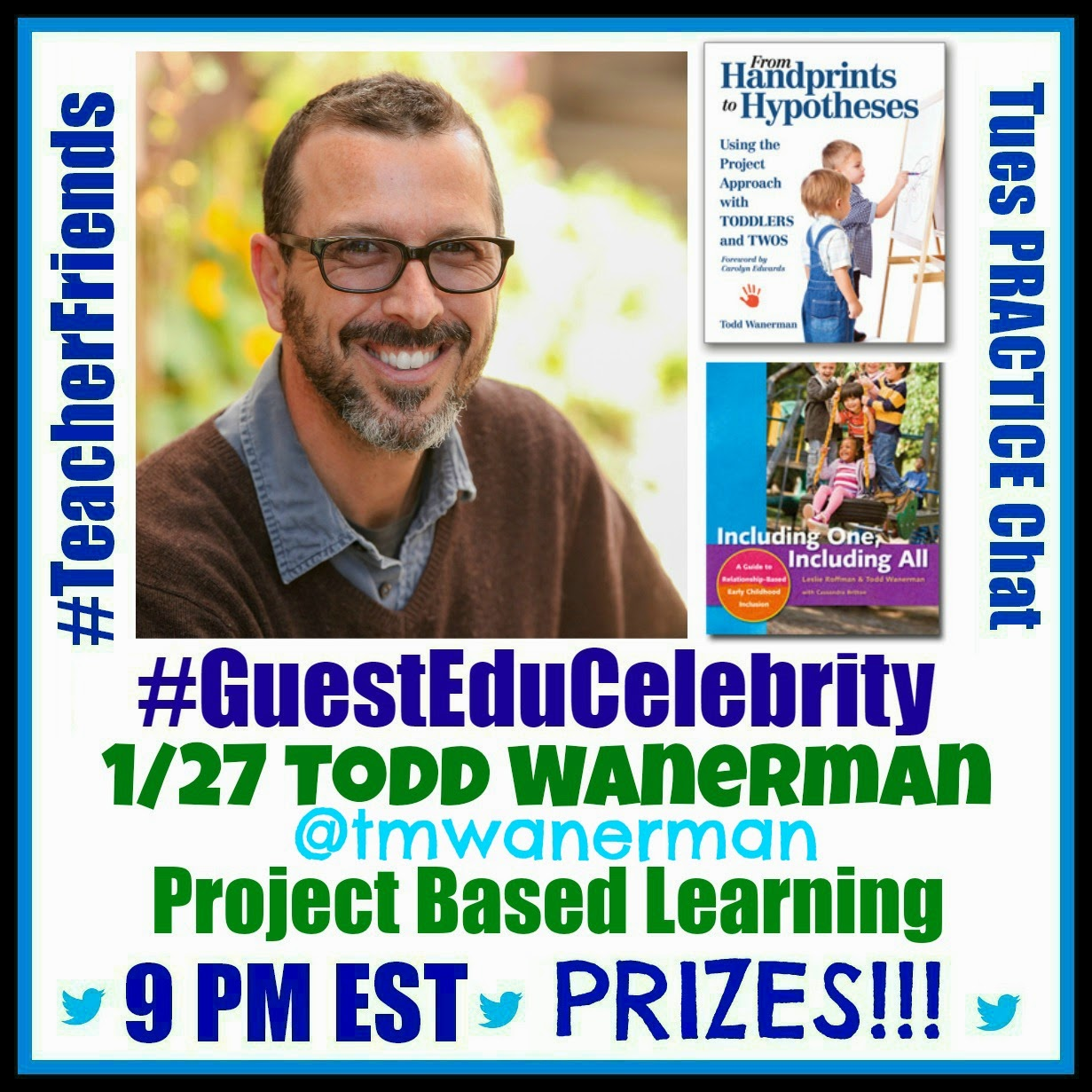 TeacherFriends Twitter Chat with Todd Wanerman on Project Based Learning