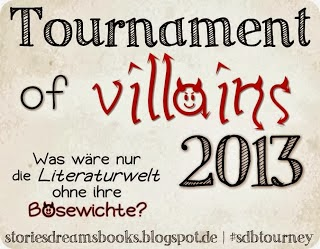 http://storiesdreamsbooks.blogspot.de/2013/10/tournament-of-villains-darf-ich.html