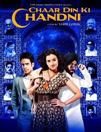Chaar Din Ki Chandni (2012) Hindi Movie Watch Online