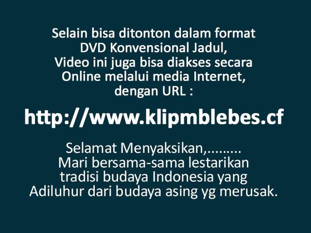 Video Klip : MBLEBES - Video Musik Kerja Kelompok Siswa SMK1 Purwokerto