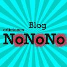 Blog Ediciones NoNoNo