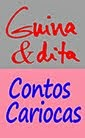Guina&dita Contos Cariocas