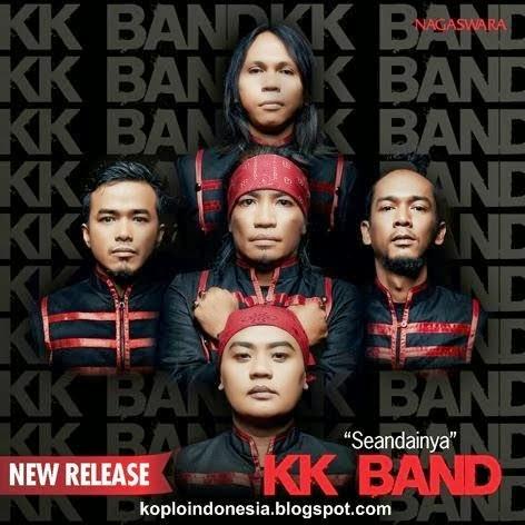 Download Lagu Terbaru KK Band - Seandainya