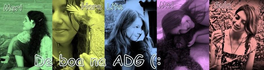 De boa na ADG 8)