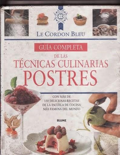 Le cordon bleu tecnicas culinarias postres en pdf for Tecnicas culinarias pdf