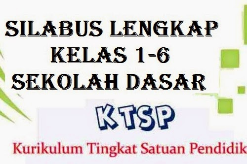 Download Silabus Kurikulum Ktsp 2006 Sd Lengkap Kapsains