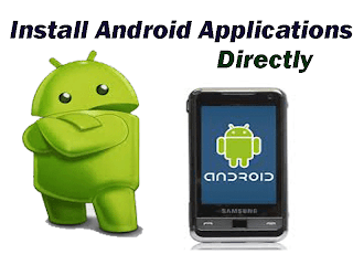 Install Apps Manually to Android Phone