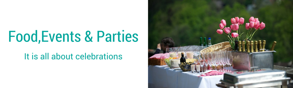 Food,Events and Parties
